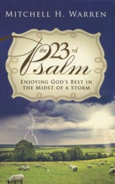 Psalm 23: Living God's Best in the Midst of a Storm