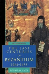The Last Centuries of Byzantium 1261-1453, 2nd Edition