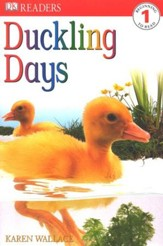 DK Readers, Level 1: Duckling Days