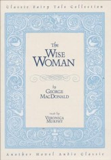 The Wise Woman - Audiobook on CD