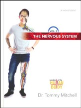 The Wonders of the Human Body Volume 3: The Nervous System