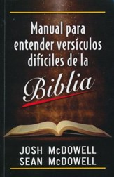 Manual para Entender Versículos Difíciles de la  Biblia (The Bible Handbook of Difficult Verses)