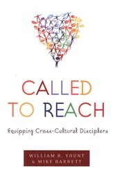 Called to Reach: Equipping Cross-Cultural Disciplers