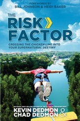 Risk Factor: Crossing the Chicken Line into Your Supernatural Destiny