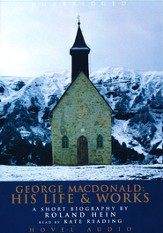 George MacDonald: His Life and Works - audiobook on CD