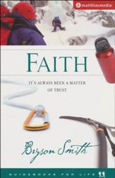 Faith: It's Always Been A Matter Of Trust