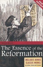 The Essence Of The Reformation