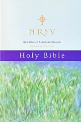 New Revised Standard Version Catholic Edition Holy Bible: NRSV
