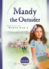 Mandy the Outsider: Prelude to World War 2 - eBook