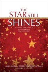 The Star Still Shines: A Christmas Musical