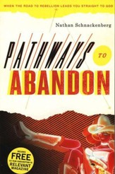 Pathways to Abandon
