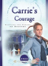 Carrie's Courage: Battling the Forces of Bigotry - eBook