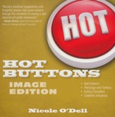 Hot Buttons: Image Edition  - Slightly Imperfect