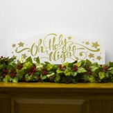 O Holy Night Mantel Wall Plaque