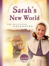Sarah's New World: The Mayflower  Adventure - eBook
