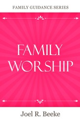 Family Worship - eBook