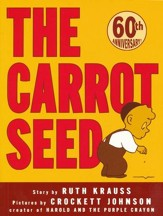 The Carrot Seed, 60th Anniversary  Edition