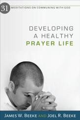 Developing a Healthy Prayer Life - eBook