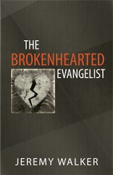 The Broken Hearted Evangelist - eBook