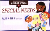 Children's Ministry Pocket Guide To Special Needs, 10-Pack: Quick Tips To Reach Every Child