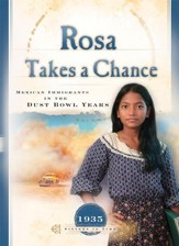 Rosa Takes a Chance: Mexican Immigrants in the Dust Bowl Years - eBook