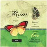 Mom, Humility and Gentleness Plaque