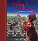 Ishtar's Odyssey: A Storybook for Advent - Slightly Imperfect