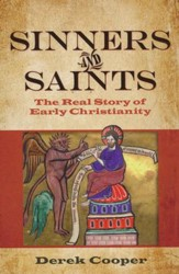 Sinners and Saints: The Real Story of Early Christianity #1