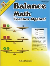 Balance Math Teaches Algebra! Grades 4-12+