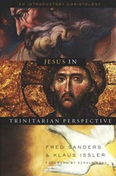 Jesus in Trinitarian Perspective: An Introductory Christology