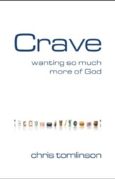 Crave: Wanting So Much More of God - eBook