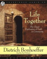 life together the classic exploration of faith in community audiobook on cd