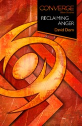 Converge Bible Studies - Reclaiming Anger - eBook