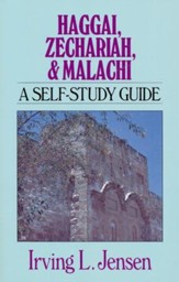 Haggai, Zechariah, Malachi: Jensen Bible Self-Study Guide Series