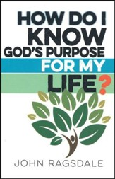 How Do I Know God's Purpose for My Life? - 5 Pack