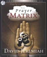 The Prayer Matrix: Plugging into the Unseen Reality - Audiobook on CD