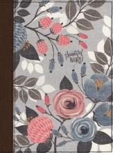 NKJV Beautiful Word Bible--clothbound hardcover, multicolor floral - Slightly Imperfect