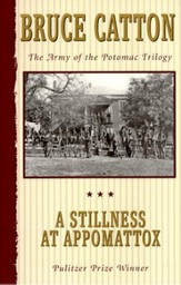 A Stillness at Appomattox, Vol. III