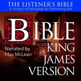 The KJV Listener's Audio Bible: Vocal Performance by Max McLean audiobook [Download]