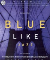 Blue Like Jazz Unabridged Audiobook on CD