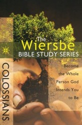 Colossians: The Warren Wiersbe Bible Study Series