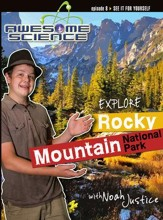 Awesome Science: Explore Rocky Mountain National Park [Streaming Video Rental]