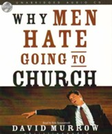 Why Men Hate Going to Church - Unabridged Audiobook on CD