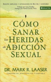 Cíomo Sanar las Heridas de la Adicción Sexual  (Healing the Wounds of Sexual Addiction)