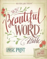 NKJV Beautiful Word Bible, Large Print, Hardcover