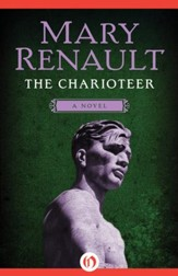 The Charioteer: A Novel - eBook