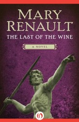 The Last of the Wine: A Novel - eBook