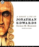 The Short Life of Jonathan Edwards - Audiobook on CD