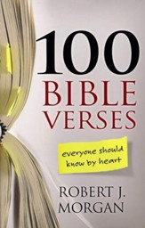 100 Bible Verses Everyone Should Know by Heart - Slightly Imperfect