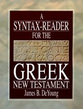 A Syntax-Reader for the Greek New Testament: Fifteen Lessons